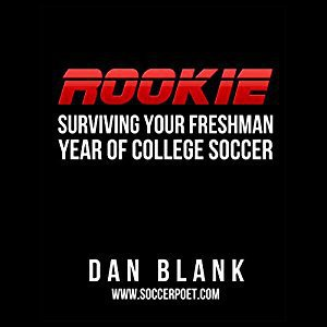 Rookie Surviving Your Freshman Year of College Soccer
