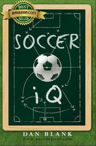 Soccer iQ Vol 1 by Dan Blank