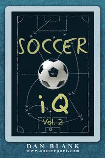 Soccer iQ Volume 2 by Dan Blank